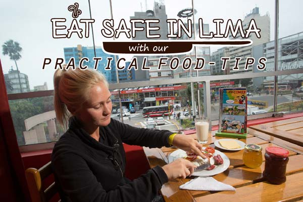 Eat-safe-in-Lima-with-our-practical-food-tips---Pariwana-Hostel-01