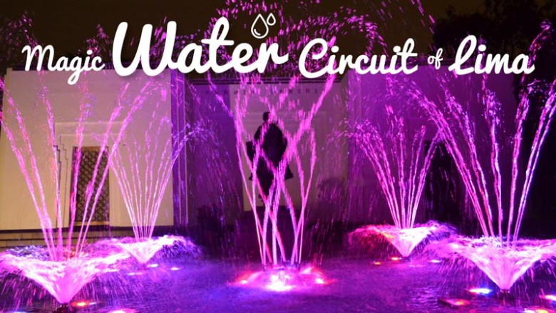 Magic-water-circuit-of-lima---Priwana-Hostel-01