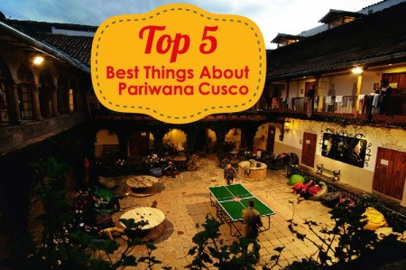 Top-5---Best-Things-About-Pariwana-Cusco---Pariwana-hostel-01