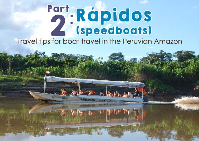 Travel-trips-for-boat-travel-in-the-Peruvian-Amazon-–-Part-2-Rapidos-speedboats---Pariwana-hostel-01