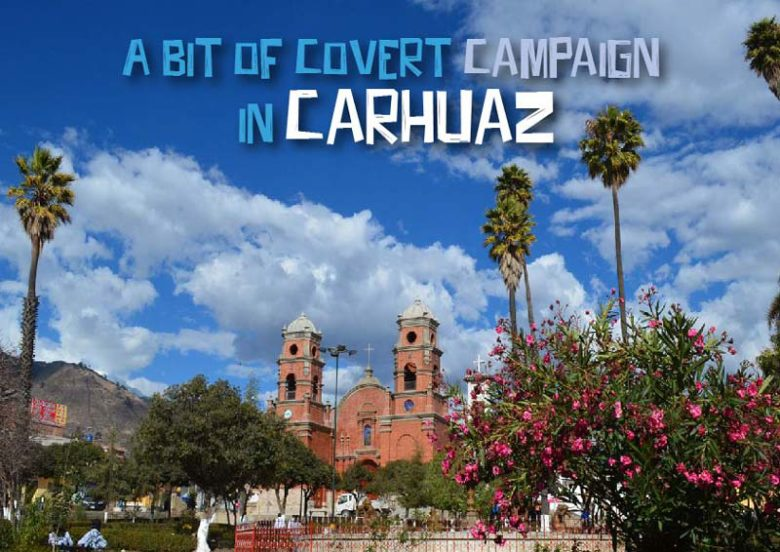 A-Bit-of-Covert-Campaign-in-Carhuaz---Pariwana-hostel-01