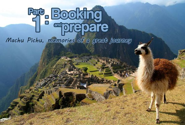 Machu-Pichu-memories-of-a-great-journey---Part-1--Booking-and-prepare---Pariwana-hostels-01
