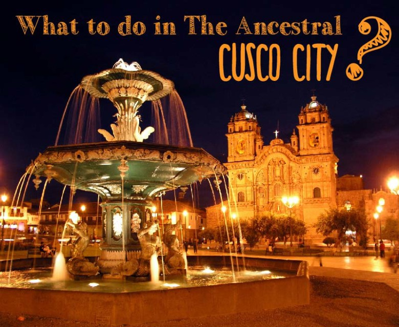 What-to-do-in-The-Ancestral-Cusco-City---Pariwana-Hostel-01