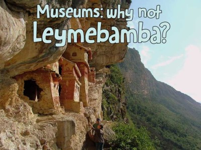 Museums-why-not-Leymebamba---pariwana-hostel-01