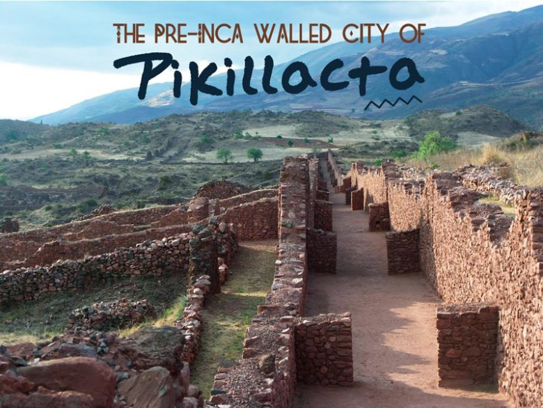 The-Pre-Inca-Walled-City-of-Pikillacta---Pariwana-hostel-01