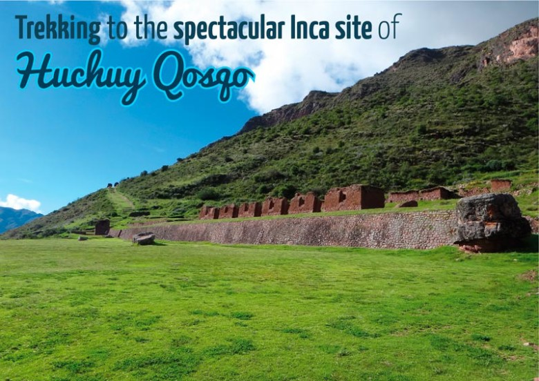 Trekking-to-the-spectacular-Inca-site-of-Huchuy-Qosqo--01