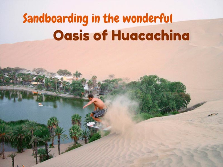 Sandboarding-in-the-wonderful-Oasis-of-Huacachina-Pariwana-hostel